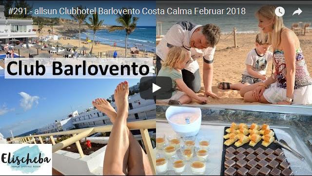 Unser Reisevideo vom allsun Hotel Barlovento auf Fuerteventura