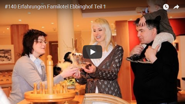 ElischebaTV_140_640x360 Familotel Ebbinghof Teil 1
