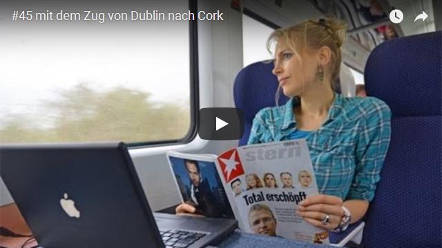 ElischebaTV_045_640x360 mit dem Zug von Dublin nach Cork