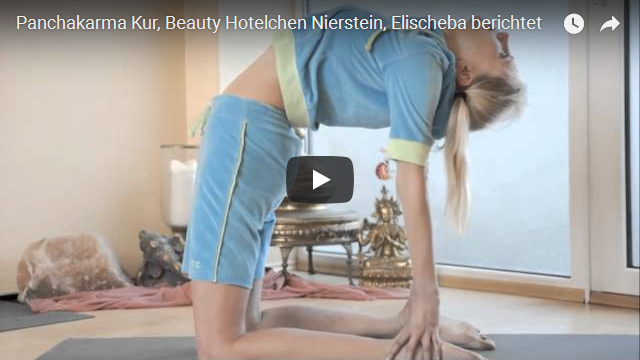 ElischebaTV_002_640x360 Panchakarma Kur im Beauty Hotelchen Nierstein