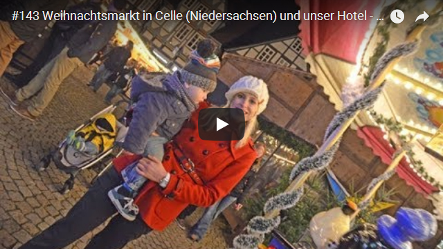 mein film vom weihnachtsmarkt celle niedersachsen elischebas reiseblog. Black Bedroom Furniture Sets. Home Design Ideas
