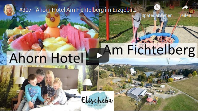 ElischebaTV_307_640x360 Ahorn Hotel Am Fichtelberg
